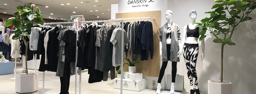 DANSKIN beautiful things 渋谷ヒカリエShinQs